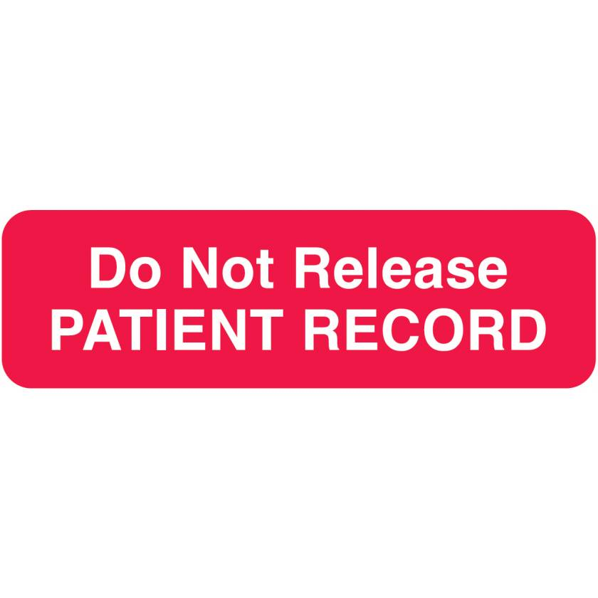 "DO NOT RELEASE PATIENT RECORD Label - Size 2 1/2""W x 3/4""H"