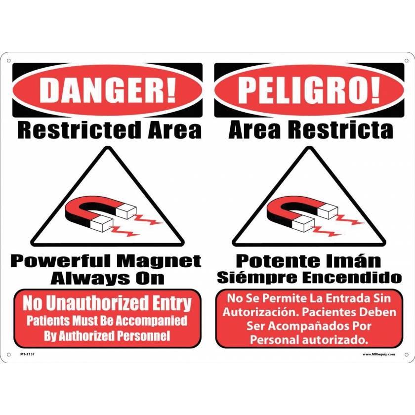 """MRI Safe Plastic Warning Sign - """"No Unauthorized Entry"""" - Combination #2 - English/Spanish"""