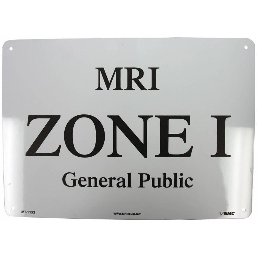 """MRI Zone I General Public"" Aluminum Sign"
