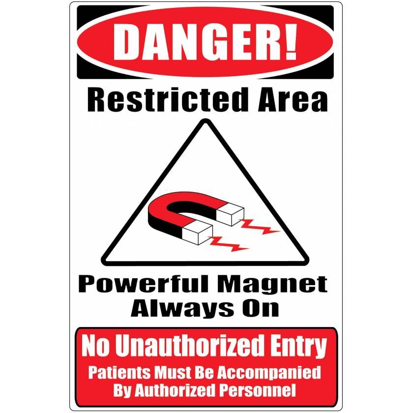 "MRI Safe Plastic Warning Sign ""No Unauthorized Entry"""
