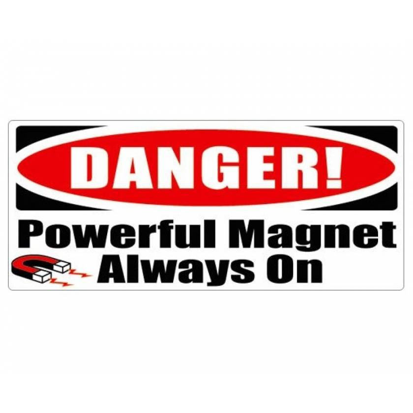 """DANGER! Powerful Magnet Always On"" MRI Safe Warning Sign or Sticker"
