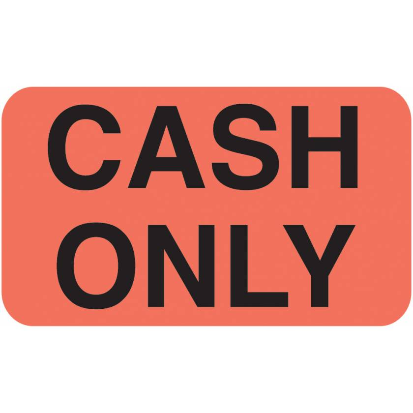 """CASH ONLY Label - Size 1 1/2""""W x 7/8""""H"""