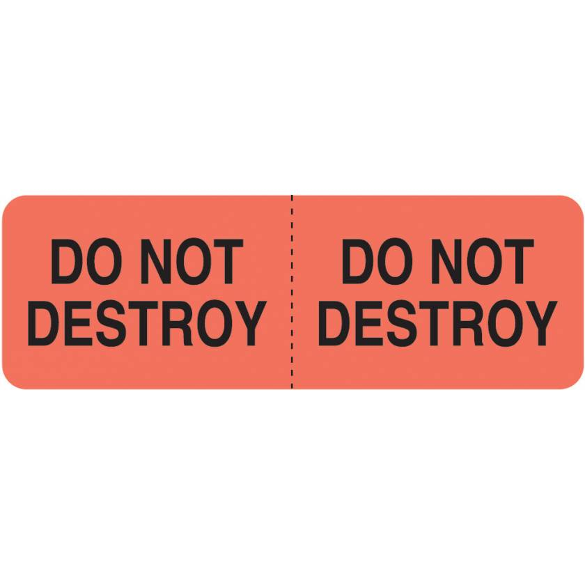 "DO NOT DESTROY Label - Size 3""W x 1""H"