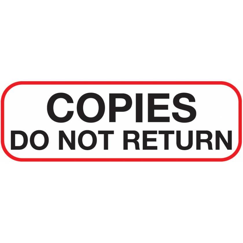 Copies Do Not Return Label