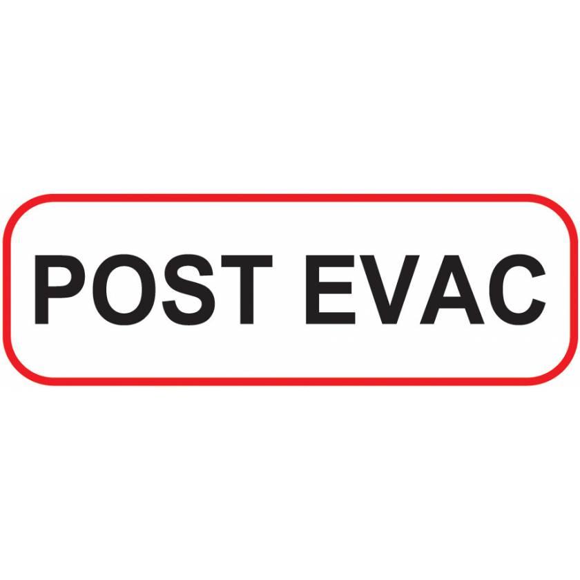 POST EVAC Label