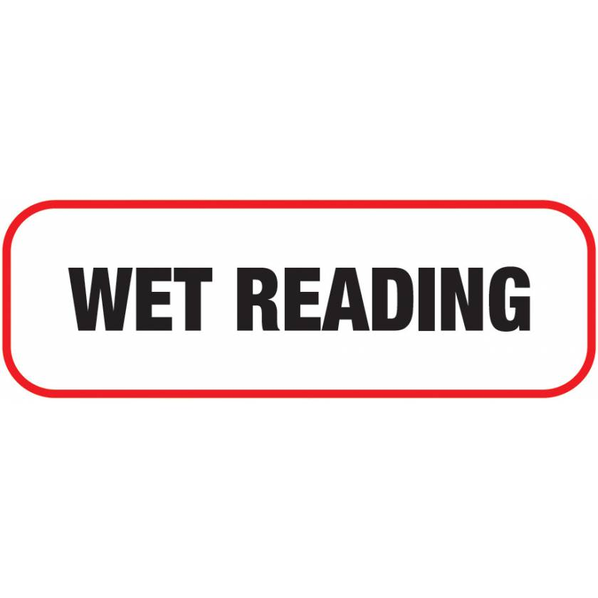 WET READING Label