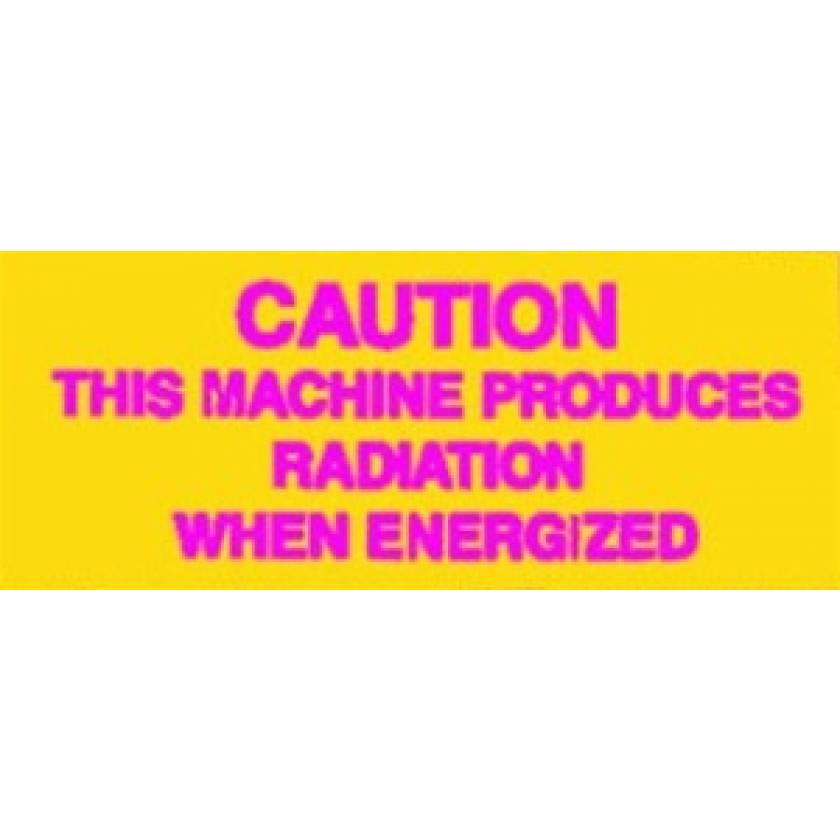 Silk Screened Sign Caution This Machine Produces Radiation