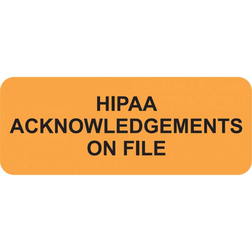 "HIPAA ACKNOWLEDGEMENTS ON FILE Label - Size 2 1/4""W x 7/8""H"