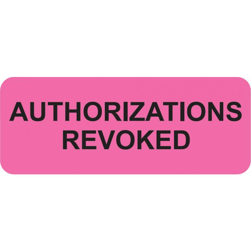 "AUTHORIZATIONS REVOKED Label - Size 2 1/4""W x 7/8""H"