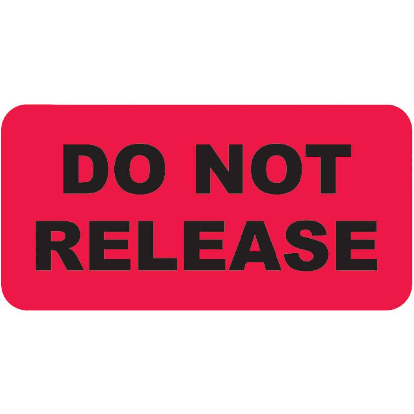 """DO NOT RELEASE Label - Size 2""""W x 1""""H"""