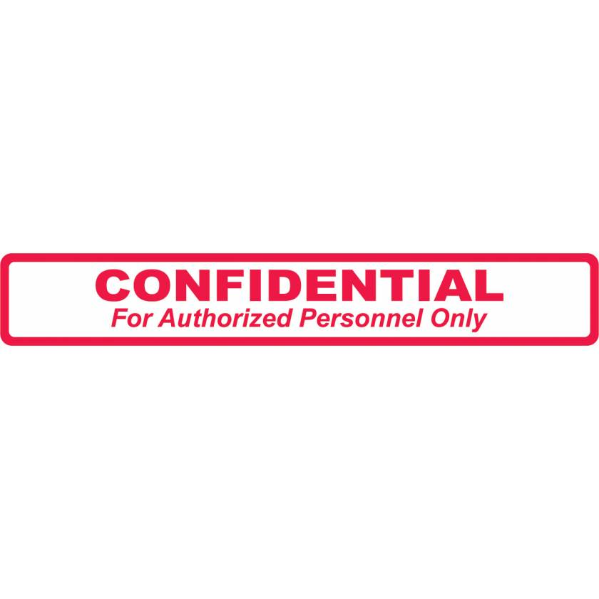 "CONFIDENTIAL Label - Size 6 1/2""W x 1""H"