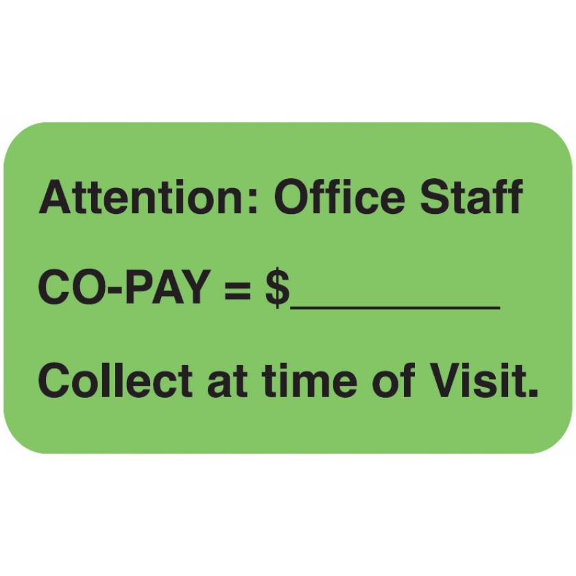 "ATTENTION: OFFICE STAFF CO-PAY Label - Size 1 1/2""W x 7/8""H"