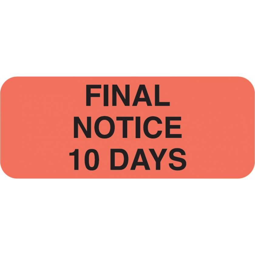 "FINAL NOTICE 10 DAYS Label - Size 1 7/8""W x 3/4""H"