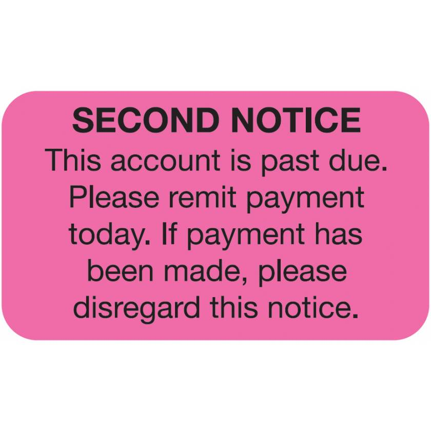 """SECOND NOTICE THIS ACCOUNT IS PAST DUE Label - Size 1 1/2""""W x 7/8""""H"""