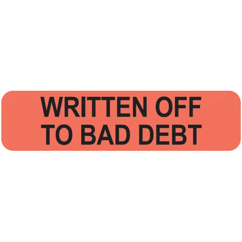 """WRITTEN OFF TO BAD DEBT Label - Size 1 1/4""""W x 5/16""""H"""