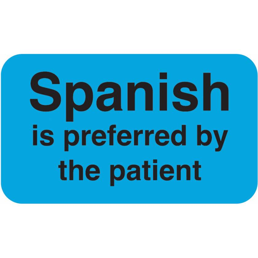 """SPANISH Is Preferred by The Patient Label - Size 1 1/2""""W x 7/8""""H"""