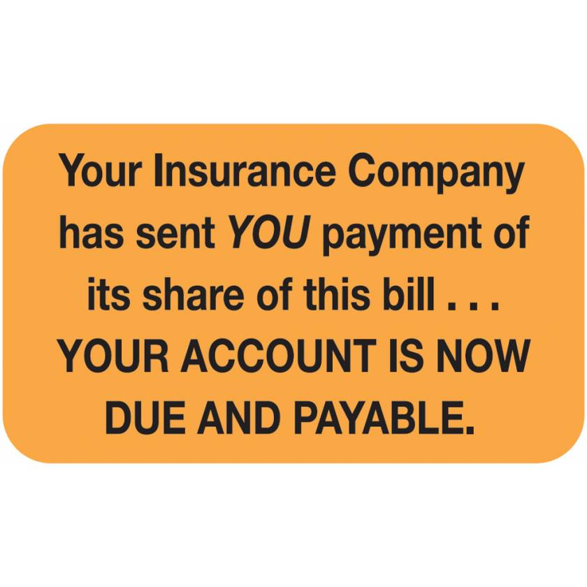 """YOUR INSURANCE COMPANY HAS SENT Label - Size 1 1/2""""W x 7/8""""H"""