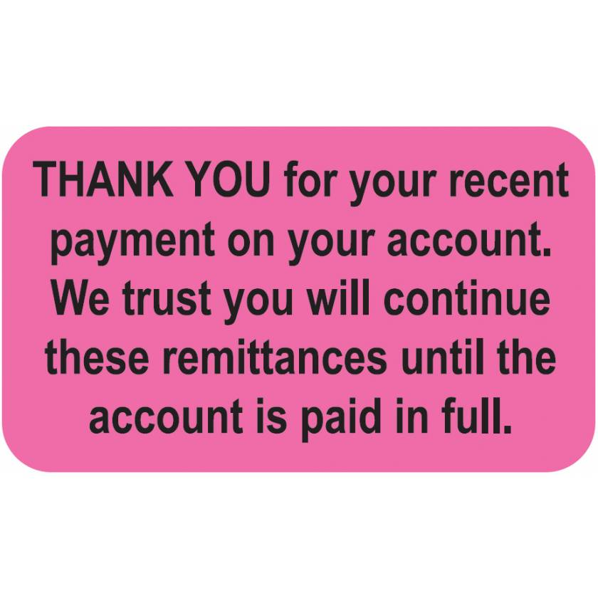 "THANK YOU FOR YOUR RECENT PAYMENT Label - Size 1 1/2""W x 7/8""H"