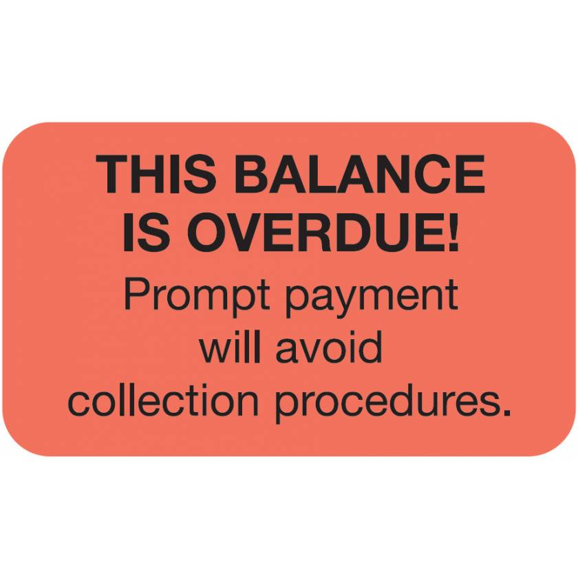 """THIS BALANCE IS OVERDUE Label - Size 1 1/2""""W x 7/8""""H"""