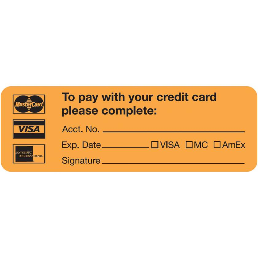 """TO PAY WITH YOUR CREDIT CARD PLEASE COMPLETE Label - Size 3""""W x 1""""H"""