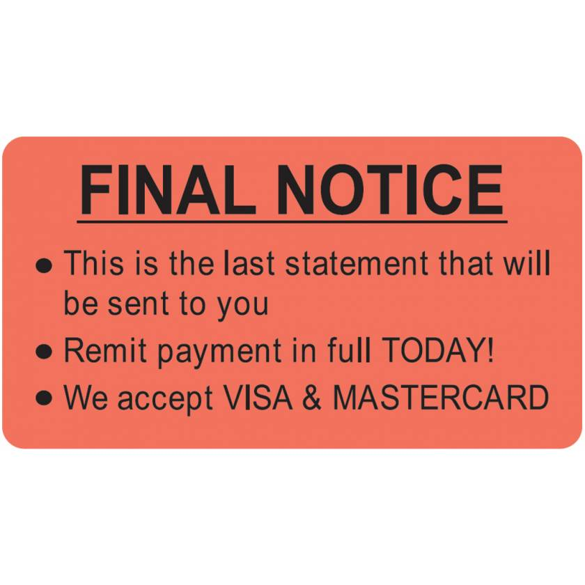 "FINAL NOTICE Label - Size 3 1/4""W x 1 3/4""H"