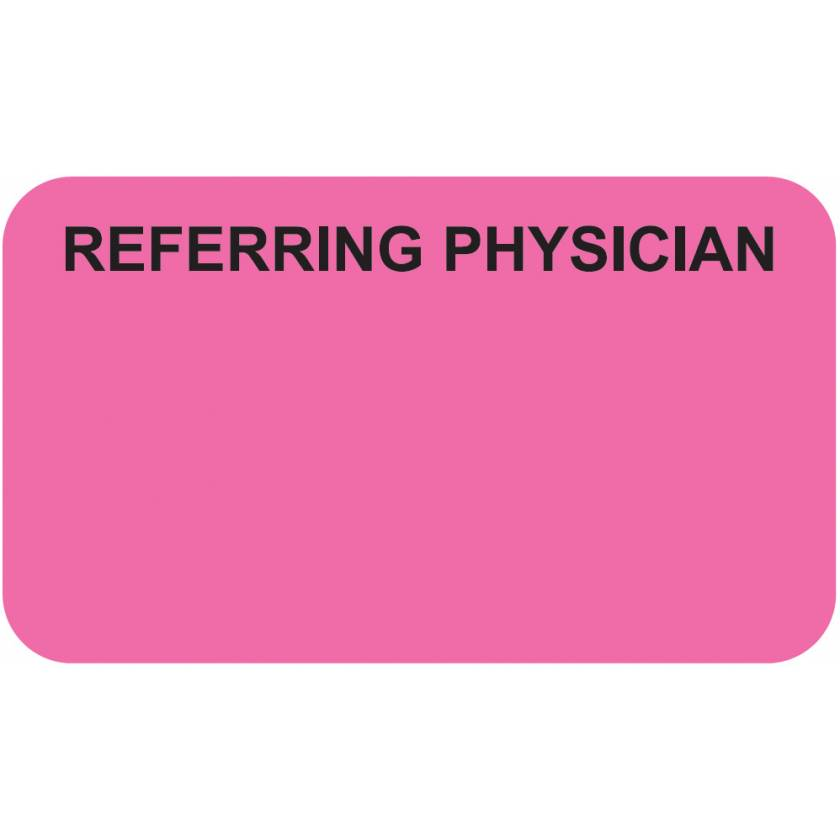 """REFERRING PHYSICIAN Label - Size 1 1/2""""W x 7/8""""H"""