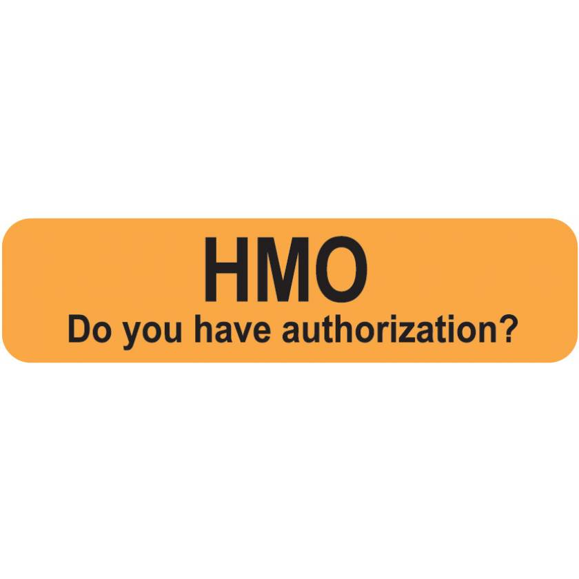 """HMO DO YOU HAVE AUTHORIZATION Label - Size 1 1/4""""W x 5/16""""H"""
