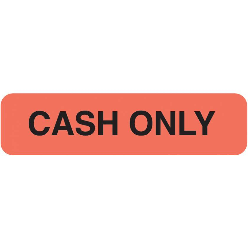 "CASH ONLY Label - Size 1 1/4""W x 5/16""H"