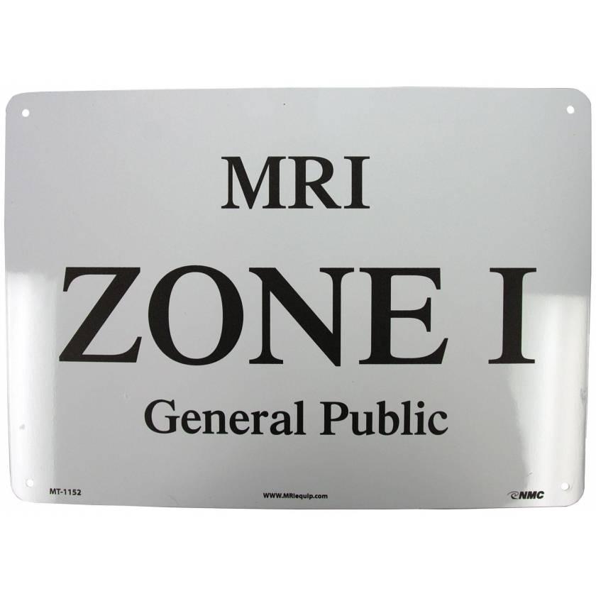 """MRI Zone I General Public"" Aluminum Sign"