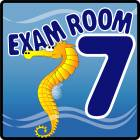Clinton Ocean Series Exam Room 7 Sign