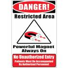 "MRI Safe Plastic Warning Sign ""No Unauthorized Entry"""